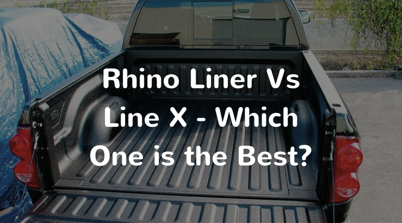 Rhino Liner Vs Line X Which One Is The Best Ask The Experts