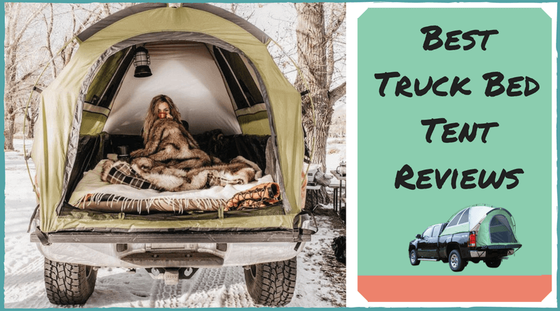 Best Truck Bed Tents Reviews Of 2020