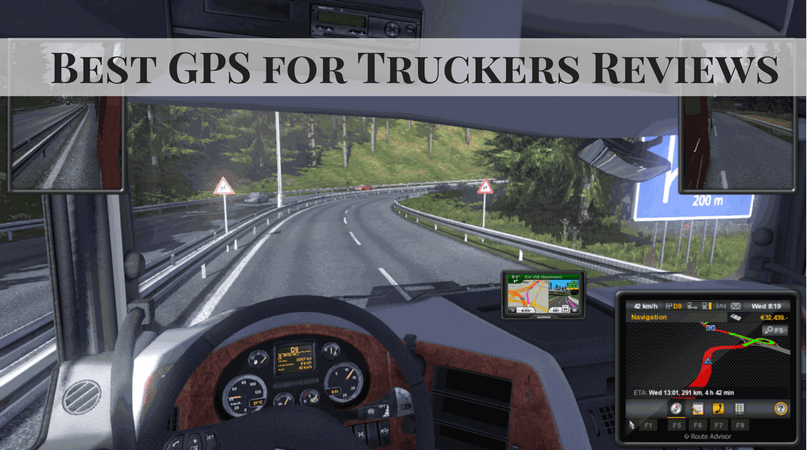Best GPS for Truckers Reviews
