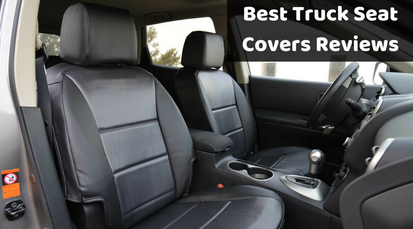 Best Truck Seat Covers Reviews Of 2018 Top Rated Only For You