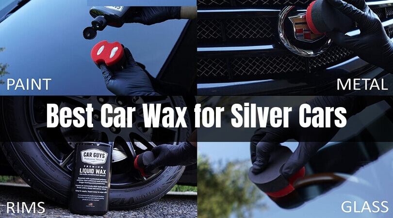 Best Car Wax for Silver Cars