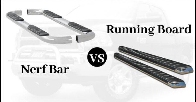Nerf Bar vs Running Board