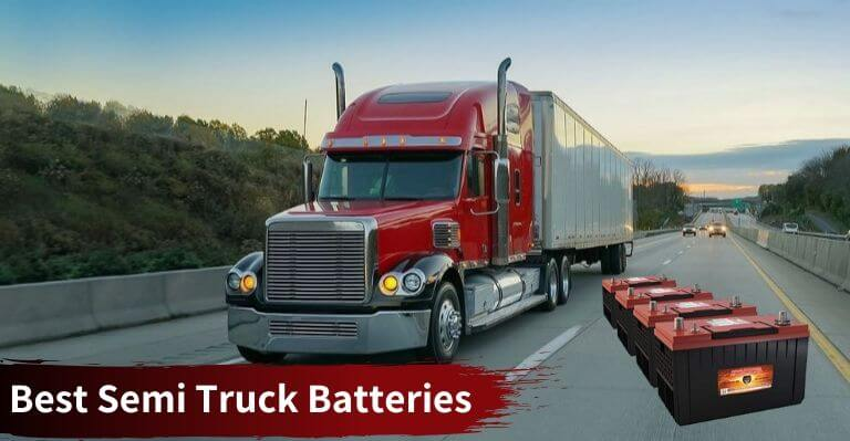 Best Semi Truck Batteries