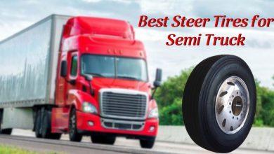 Best Steer Tires for Semi Truck