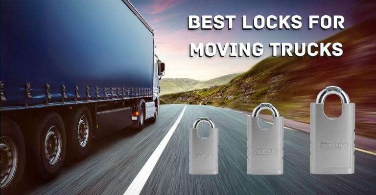 Best Locks for Moving Trucks